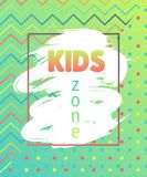 Kids zone banner. Design template with geometric elements and grunge brush stroke. Vector illustration vector illustration