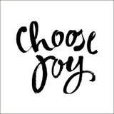 Kies de borstelinkt van de vreugdehand het van letters voorzien inschrijvings positief citaat, motieven en inspirational affiche, royalty-vrije illustratie