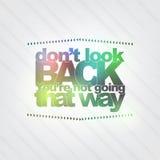 Kijk niet terug U bent gaand niet die manier vector illustratie