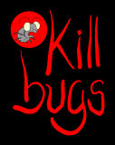 Kill bugs symbol Royalty Free Stock Photo