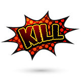 Kill Comic Speech Red Bubble. Stock Photo