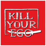 Kill your ego with sword vector design on the red background. EPS file available. see more images related vector illustration