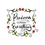 Kindness changes everything. Inspirational motivation Stock Photo