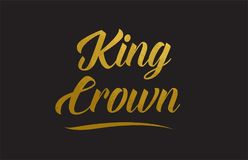 King Crown gold word text illustration typography royalty free illustration