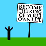 King of your life. Making the right decisions in life and career and becoming the king of your own life Stock Photography