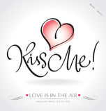 KISS ME hand lettering (vector) Royalty Free Stock Image