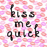 Kiss me quick background wallpaper Stock Photo