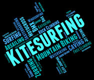 Kitesurfing Word Shows Text Words And Kitesurfer Stock Photos