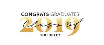 Klasse von 2019 Congrats-Absolvent Moderne Kalligraphie Beschriftungslogo Graduiertes Entwurfsjahrbuch Auch im corel abgehobenen  stock abbildung