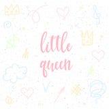 Kleine Königin Handgeschriebenes Königinzitat und Hand gezeichnete Zusammenfassung tun vektor abbildung