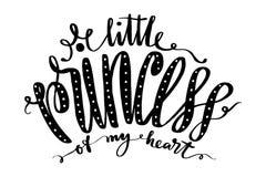 Kleine Prinzessin meiner Herzwörter Übergeben Sie gezogene kreative Kalligraphie und bürsten Sie Stiftbeschriftung, Design für T- Lizenzfreies Stockbild