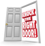 Knock the Right Door 3d Words Find Search Best Customers Solutio. Knock the Right Door 3d red words in an open doorway to illustrate searching for and finding Stock Photography