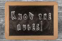 Know the rules! -  chalkboard Royalty Free Stock Photos