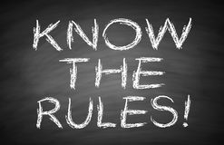 Know the rules. Text is written by white chalk on blackboard Royalty Free Stock Images