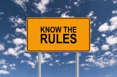 Free Know The Rules Sign Stock Photography - 134991542