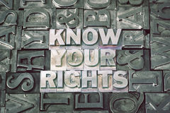 Know your rights met. Know your rights phrase made from metallic letterpress blocks with dark letters background Royalty Free Stock Image