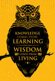 Knowledge Comes From Learning. Wisdom Comes From Living. Inspiring Creative Motivation Quote. Owl Vector Banner Stock Image
