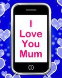 Kocham Ciebie Mum Na telefonów przedstawień najlepszych życzeniach ilustracji