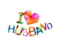 Kocham mój męża wektor Obrazy Stock