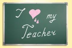 Kocham mój nauczyciela Obrazy Stock