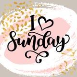 Kocham Niedziela Motywacyjna literowanie wycena dla urzędników, początek tydzień Nowożytna czerni muśnięcia kaligrafia dalej Obraz Stock