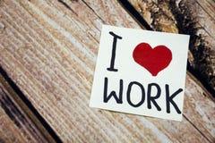 Kocham Wok i ręcznie pisany na Nutowego papieru kleistym nutowym remider o miejscu pracy Zdjęcia Royalty Free