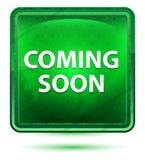 Komma snart neonljus - grön fyrkantknapp vektor illustrationer
