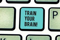 Konceptualna ręka pisze pokazywać pociągowi Twój mózg Biznesowy fotografia tekst ono Kształci dostaje nową wiedzę ulepsza umiejęt obrazy royalty free