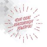 Konceptualna ręka pisze pokazywać Twój pomysły Reassuringly Potężnych Biznesowa fotografia pokazuje władzy tranquillity w twój royalty ilustracja