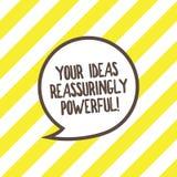 Konceptualna ręka pisze pokazywać Twój pomysły Reassuringly Potężnych Biznesowy fotografia teksta władzy tranquillity w twój royalty ilustracja