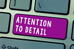 Konceptualna ręka pisze pokazywać uwagę szczegół Biznesowy fotografia tekst Dokonuje gruntowność i dokładność Dokładnie Świadomyc obraz stock