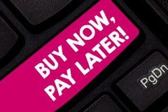 Konceptualna ręka pisze pokazywać zakup Teraz Płaci Opóźnionego Biznesowy fotografia teksta kredyt nabywać rzecz płatniczego czas obraz stock