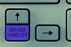 Konceptualna ręki writing seansu ziemi godzina 24 Marzec 2019 Biznesowy fotografii pokazywać Świętuje trwałości Save zdjęcia stock