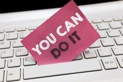 Konceptualny ręki writing pokazuje Ciebie Może Robić Mię Biznesowy fotografii pokazywać Przynosi mnie Na Wierzyć ja Daje próbie B zdjęcia stock