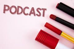 Konceptualny ręki writing pokazuje Podcast Biznesowego fotografia tekst Online medialny przekaz Multimedialna rozrywka Cyfrowa au obraz stock