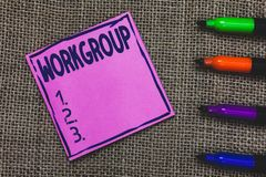 Konceptualny ręki writing pokazuje Workgroup Biznesowa fotografia pokazuje grupy pokazywać czemu normalnie pracy drużyny wpólnie fotografia stock