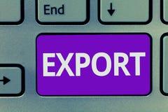 Konceptualny ręki writing seansu eksport Biznesowy fotografia tekst wysyła towary lub usługa inny kraj dla sprzedaży Gromadzą obrazy stock