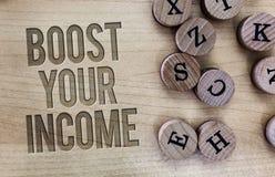 Konceptualny ręki writing seansu zwiększenie Twój dochód Biznesowa fotografia pokazuje wzrost twój pieniądze Inwestorski Freelanc fotografia stock