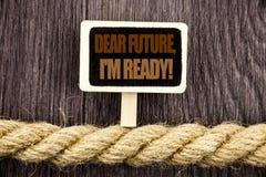 Konceptualny writing tekst pokazuje Kochaną Przyszłość, Przygotowywam Biznesowa fotografia pokazuje Inspiracyjnego Motywacyjnego  zdjęcia stock