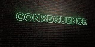 KONSEQUENZ - realistische Leuchtreklame auf Backsteinmauerhintergrund - 3D übertrug freies Archivbild der Abgabe lizenzfreie abbildung