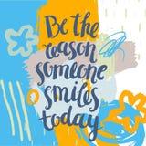 Konstnärlig affisch för vektor, kort, räkning med bokstäver Var anledningen som någon ler i dag royaltyfri illustrationer