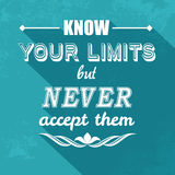 Kow your limits quotation Royalty Free Stock Photos