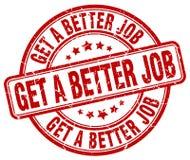 krijg een betere baan rode zegel royalty-vrije illustratie
