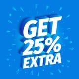 KRIJG 25 percenten extra verkoop 3d brieven op een blauwe achtergrond Adverterende bevorderingsaffiche Slogan, vraag voor aankope vector illustratie