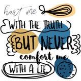 Krzywdzi Ja Z prawdą Ale Nigdy Pociesza Ja Z kłamstwo wyceny znakiem, ilustracji