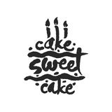Kuchen-süße Kuchen-Kalligraphie-Beschriftung Stockfotografie