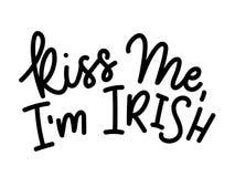 Kyssa mig det irländska citationstecknet för I-` M med bokstäver Modern kalligrafiquot vektor illustrationer