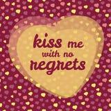 'kyssa mig med inga ånger typografi Valentin kort för dagförälskelse också vektor för coreldrawillustration Fotografering för Bildbyråer