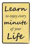 Lär att tycka om varje minut av din livbokstäveraffisch royaltyfri illustrationer