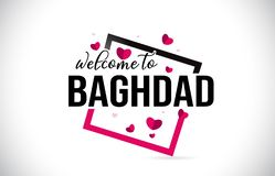 L'accueil de Bagdad pour exprimer le texte avec la police manuscrite et les coeurs rouges ajustent illustration stock